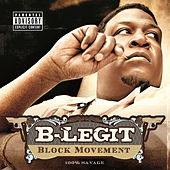 Play & Download Block Movement by B-Legit | Napster