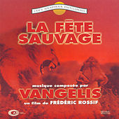 Play & Download La Fete Sauvage by Vangelis | Napster