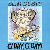 Play & Download G'day G'day by Slim Dusty | Napster