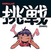 Play & Download Dare (Dance Remix) by Gorillaz | Napster