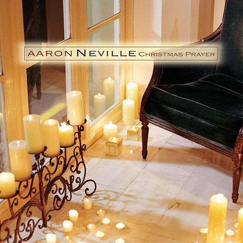Play & Download Christmas Prayer by Aaron Neville | Napster