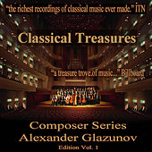 Play & Download Classical Treasures Composer Series: Alexander Glazunov Edition, Vol. 1 by Various Artists | Napster