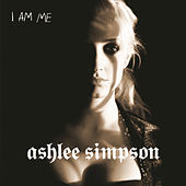 Play & Download I Am Me by Ashlee Simpson | Napster