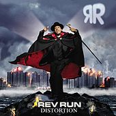 Play & Download Distortion by Reverend Run | Napster