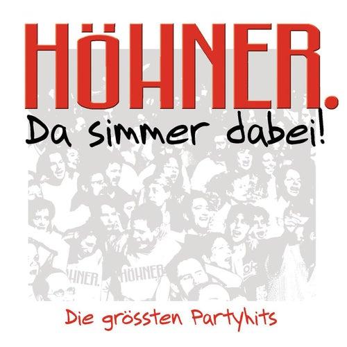 Da Simmer Dabei! Die Grossten by Höhner