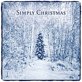 Play & Download Simply Christmas by Various Artists | Napster
