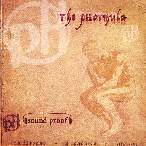Sound Proof von The Phormula
