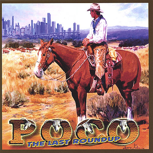Play & Download The Last Roundup by Poco | Napster