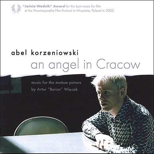 Play & Download An angel in Cracow by Abel Korzeniowski | Napster