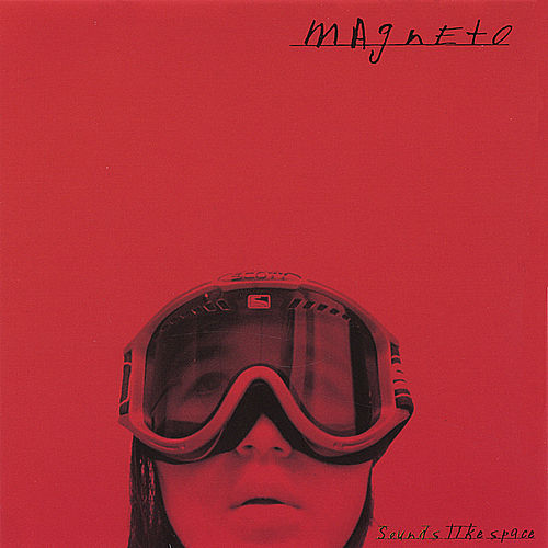 Play & Download Sounds Like Space by Magneto (Latin) | Napster