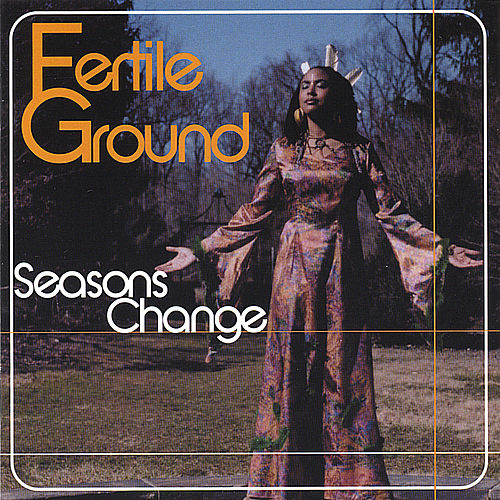 Play & Download Seasons Change by Fertile Ground   Napster