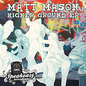 Play & Download Higher Ground by Matt Mason | Napster