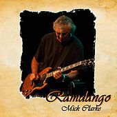 Play & Download Ramdango by Mick Clarke | Napster