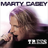 Play & Download Trees by Marty Casey | Napster