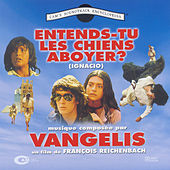 Entends Tu Les Chiens Aboyer? (ignacio) by Vangelis