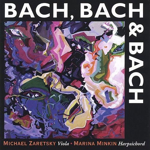 Play & Download Bach, Bach and Bach by Johann Sebastian Bach | Napster