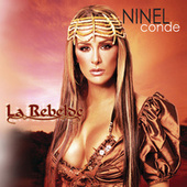 Play & Download La Rebelde by Ninel Conde | Napster