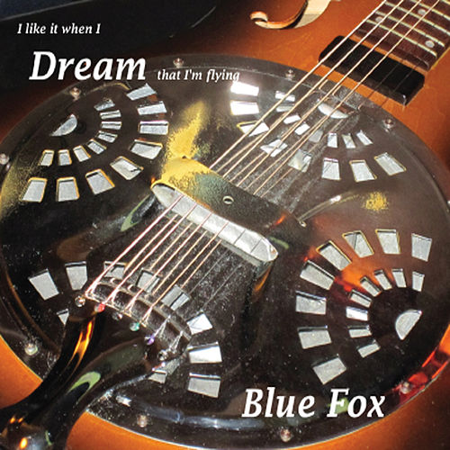 Play & Download Dream by Blue Fox | Napster