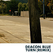 Play & Download Turn (Remix) by Deacon Blue | Napster