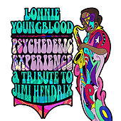 Play & Download Psychedelic Experience - A Tribute To Jimi Hendrix by Lonnie Youngblood | Napster
