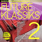 Play & Download Future Klassics 2 by Various Artists | Napster