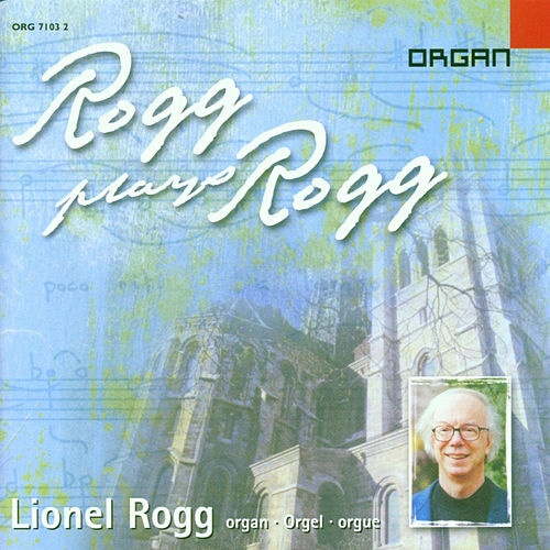 Play & Download Lionel Rogg plays Lionel Rogg by Lionel Rogg | Napster