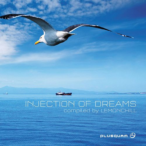 Play & Download Injection of Dreams (Compiled By Lemonchill) by Various Artists | Napster