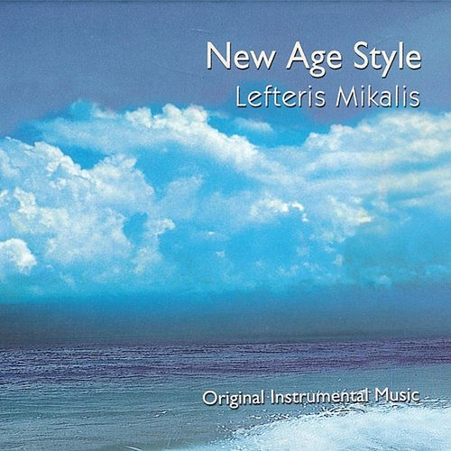 Play & Download New Age Style by Lefteris Mikalis | Napster