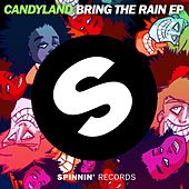 Bring The Rain EP by Candyland