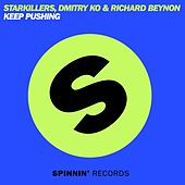 Keep Pushing by Starkillers