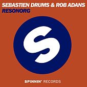 Play & Download Resonorg by Sebastien Drums | Napster