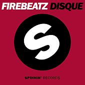 Play & Download Disque by Firebeatz | Napster