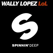 LoL by Wally Lopez