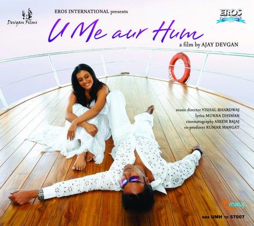 U Me aur Hum by Various Artists