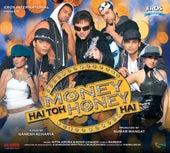 Money Hai Toh Honey Hai by Various Artists