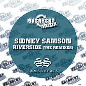 Play & Download Riverside (The Remixes) by Sidney Samson | Napster
