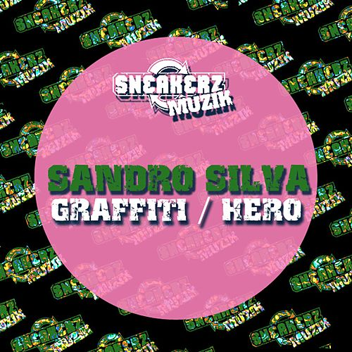 Play & Download Graffiti / Hero by Sandro Silva | Napster