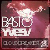 Play & Download CloudBreaker by Basto | Napster