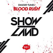 Blood Rush by Swanky Tunes