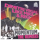Momentum (The Remixes) by Dimitri Vegas & Like Mike