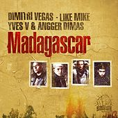 Madagascar by Dimitri Vegas & Like Mike