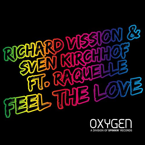 Play & Download Feel The Love by Richard Vission | Napster