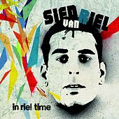 Play & Download In Riel Time (Mixed by Sied van Riel) by Sied van Riel | Napster