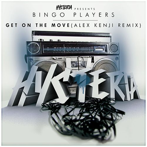 Play & Download Get On The Move (Alex Kenji Remix) by Bingo Players | Napster