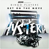 Play & Download Get On The Move by Bingo Players | Napster