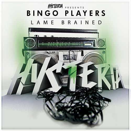 Play & Download Lame Brained by Bingo Players | Napster
