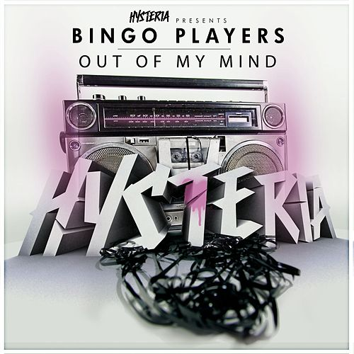 Play & Download Out Of My Mind by Bingo Players | Napster