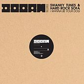 I Wanna Be Your Dog by Swanky Tunes