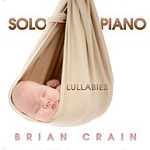 Solo Piano Lullabies by Brian Crain