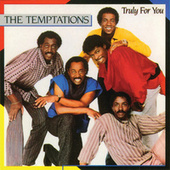 Play & Download Truly For You by The Temptations | Napster